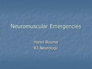 Neuromuscular Emergencies