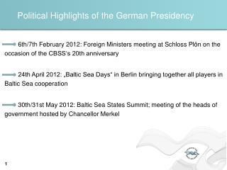 Political Highlights of the German Presidency
