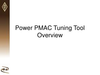 Power PMAC Tuning Tool Overview