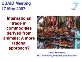 International trade in commodities derived from animals: A more rational approach?