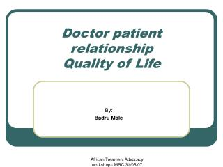 Doctor patient relationship Quality of Life