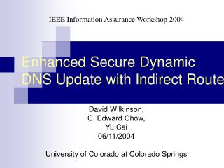 Enhanced Secure Dynamic  DNS Update with Indirect Route