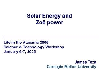 Solar Energy and Zoë power