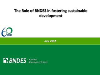 The Role of BNDES in fostering sustainable development