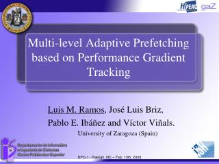 Multi-level Adaptive Prefetching based on Performance Gradient Tracking