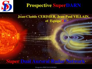 Super  Dual Auroral Radar Network