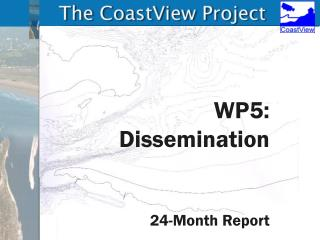 WP5: Dissemination 24-Month Report