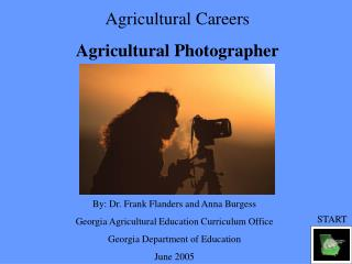 Agricultural Careers Agricultural Photographer