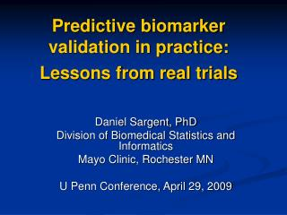 Predictive biomarker validation in practice: Lessons from real trials