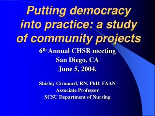 Putting democracy into practice: a study of community projects