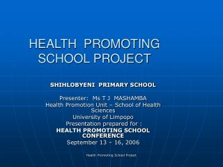 HEALTH  PROMOTING SCHOOL PROJECT