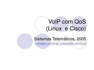 VoIP com QoS (Linux e Cisco)