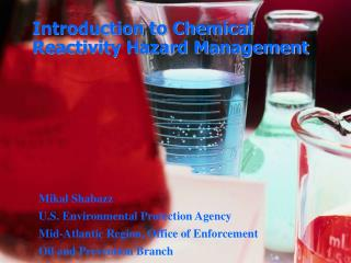 Introduction to Chemical Reactivity Hazard Management
