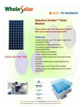 Selective Emitter™ Solar Module Same module size, 10% more power output!