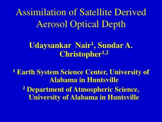 Assimilation of Satellite Derived Aerosol Optical Depth