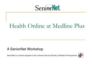 Health Online at Medline Plus