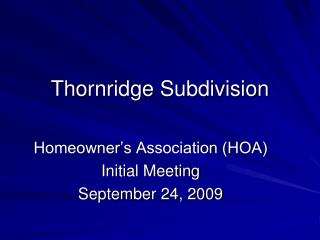 Thornridge Subdivision