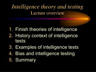 Intelligence theory and testing Lecture overview
