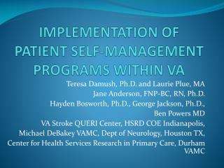 IMPLEMENTATION OF PATIENT SELF-MANAGEMENT PROGRAMS WITHIN VA