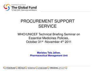 PROCUREMENT SUPPORT SERVICE