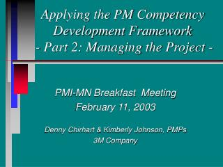 Applying the PM Competency Development Framework  - Part 2: Managing the Project -