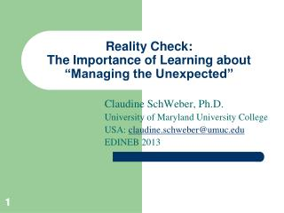 "Reality Check: The Importance of Learning about ""Managing the Unexpected"""