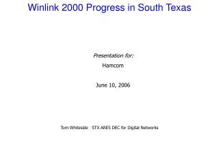 Winlink 2000 Progress in South Texas