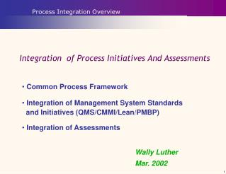Integration  of Process Initiatives And Assessments