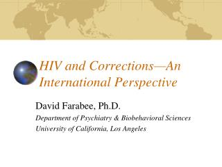 HIV and Corrections—An International Perspective