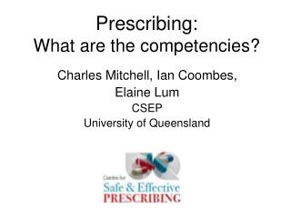 Prescribing: What are the competencies?