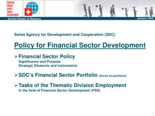 Swiss Agency for Development and Cooperation (SDC) Policy for Financial Sector Development