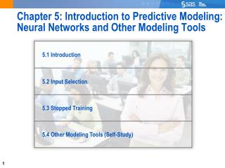 Chapter 5: Introduction to Predictive Modeling: Neural Networks and Other Modeling Tools