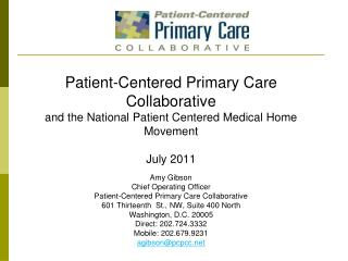 Amy Gibson Chief Operating Officer Patient-Centered Primary Care Collaborative