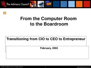 From the Computer Room  to the Boardroom