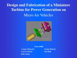 Design and Fabrication of a Miniature Turbine for Power Generation on Micro Air Vehicles