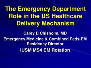 The Emergency Department Role in the US Healthcare Delivery Mechanism