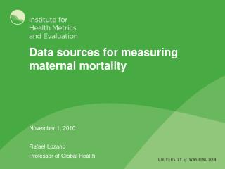 Data sources for measuring maternal mortality