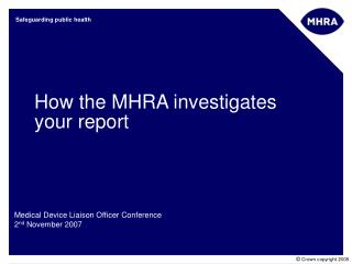 How the MHRA investigates your report