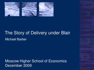 The Story of Delivery under Blair