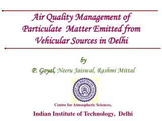 Air Quality Management of Particulate  Matter Emitted from Vehicular Sources in Delhi