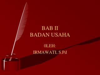 BAB II BADAN USAHA