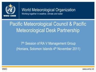 Pacific Meteorological Council & Pacific Meteorological Desk Partnership