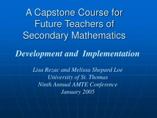 A Capstone Course for Future Teachers of Secondary Mathematics