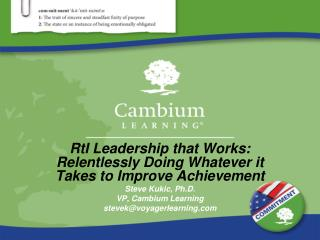 RtI Leadership that Works: Relentlessly Doing Whatever it Takes to Improve Achievement