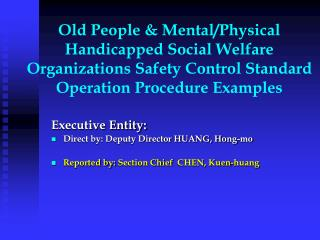 Old People & Mental/Physical Handicapped Social Welfare Organizations Safety Control Standard Operation Procedure Ex