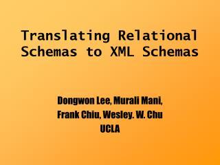 Translating Relational Schemas to XML Schemas