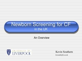 Newborn Screening for CF  in the UK
