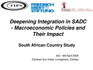 Deepening Integration in SADC - Macroeconomic Policies and Their Impact
