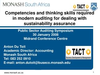 Public Sector Auditing Symposium 30 January 2008 Midrand Conference Centre Anton Du Toit