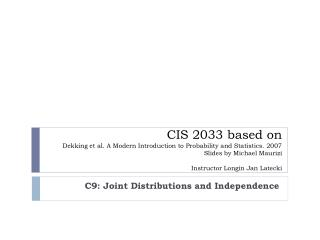 C9: Joint Distributions and Independence